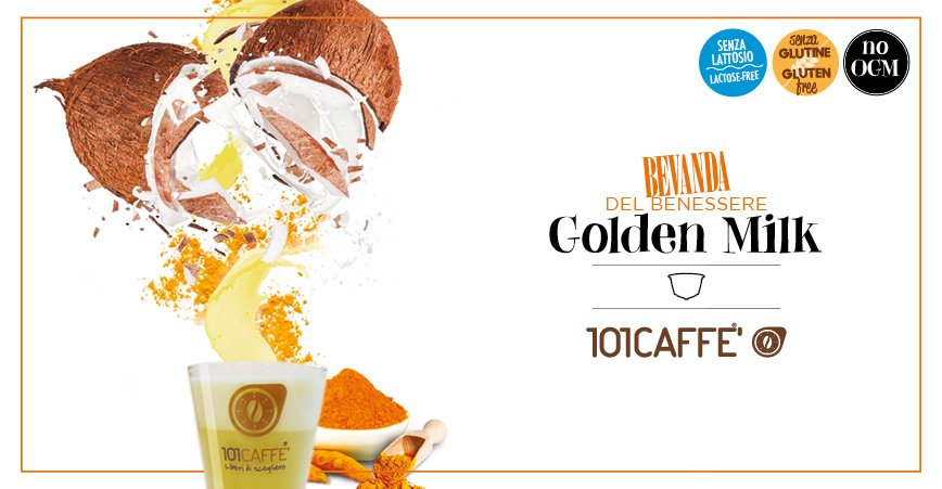 Golden Milk by 101CAFFE': golden, shining, rich in aromas and energy