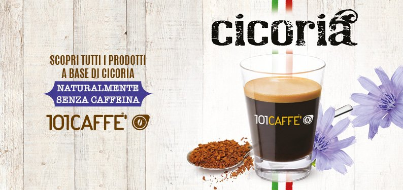 Cicoria by 101CAFFE': from root to cup for a tasty and versatile drink