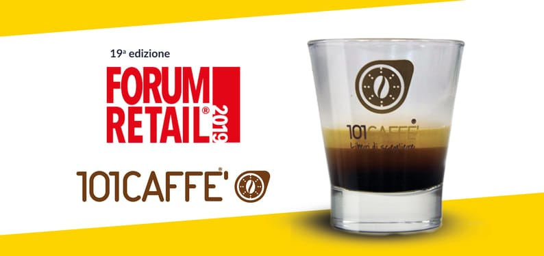 101CAFFE' TECHNICAL PARTNER OF FORUM RETAIL 19TH EDITION