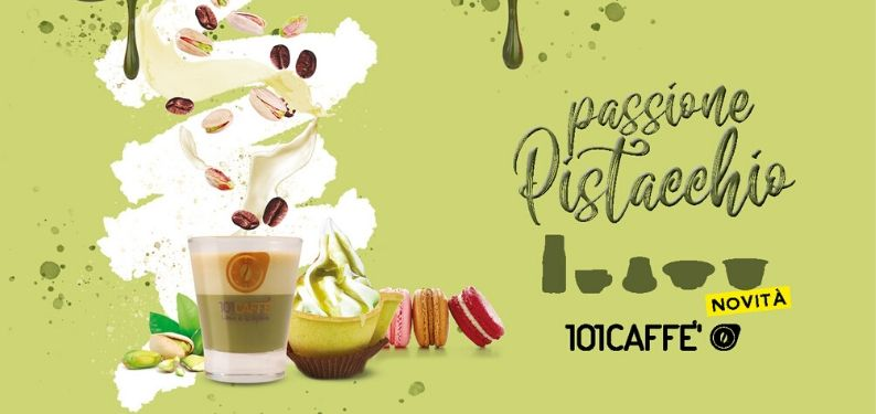 PISTACHIO BY 101CAFFE', WHAT A GREEN PASSION !