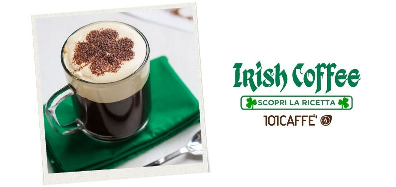 101RICETTE: Irish coffee