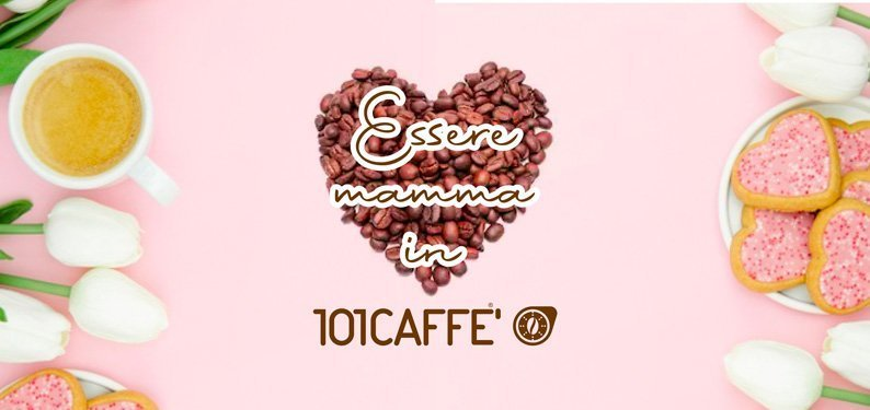 By 101CAFFE' moms team tell about themselves for Mother's Day