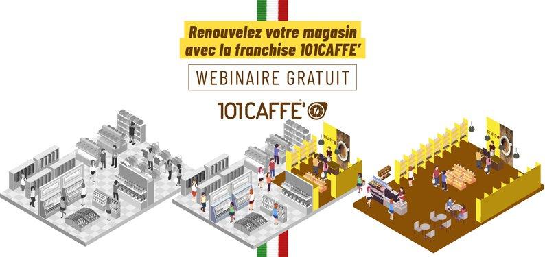 Renouvelez votre magasin avec la franchise 101CAFFE'