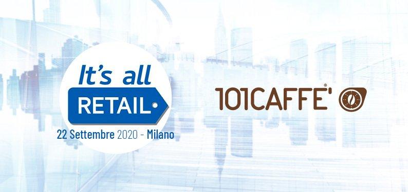 101CAFFE' participe à la nouvelle édition de IT'S ALL RETAIL