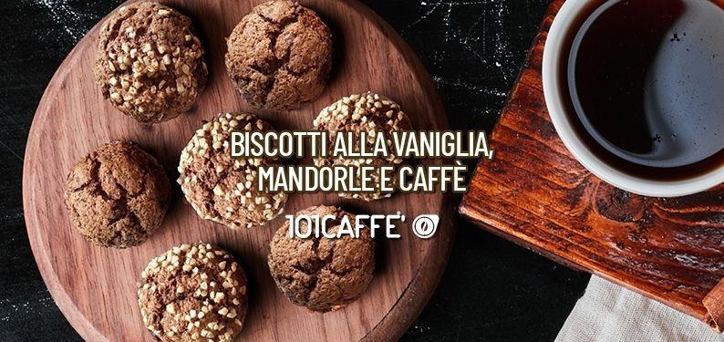 101 RECETTES: Biscuits à la vanille, amandes et café