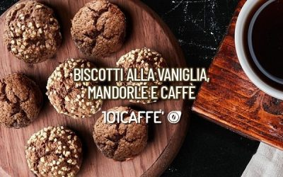 101 RECIPES:  Biscuits with vanilla, almond and coffee