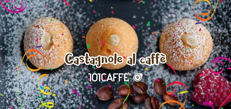 101 RICETTE: Castagnole al caffè