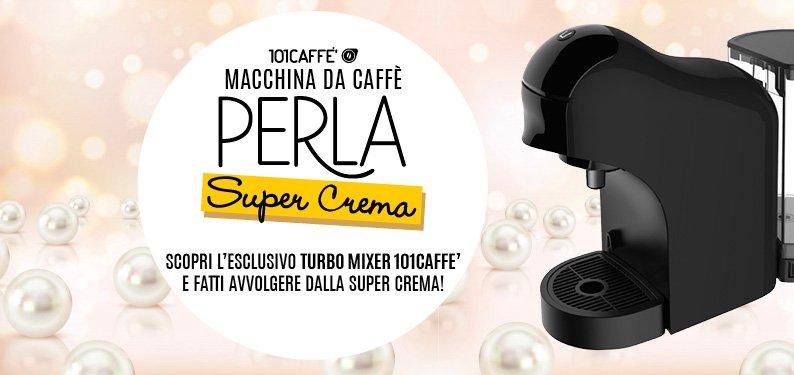 101PRODUKTE: Die neue Maschine PERLA SUPER CREMA: gib deinem Kaffee den Turbo!
