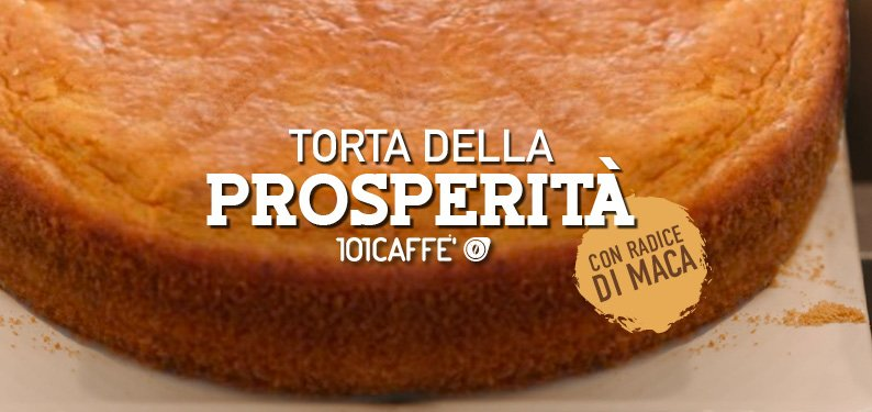 101RICETTE – Torta della Prosperità