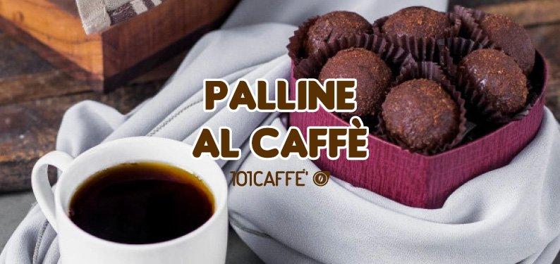 101RICETTE: PALLINE AL CAFFE'